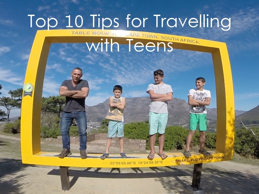 Top 10 Tips for Travelling with Teens