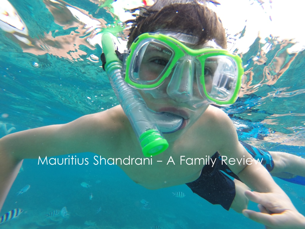 Mauritius Shandrani – a family review