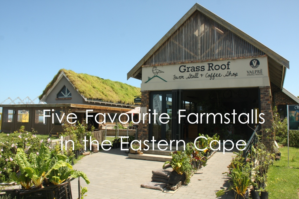 5 Favourite Eastern Cape Farm Stalls