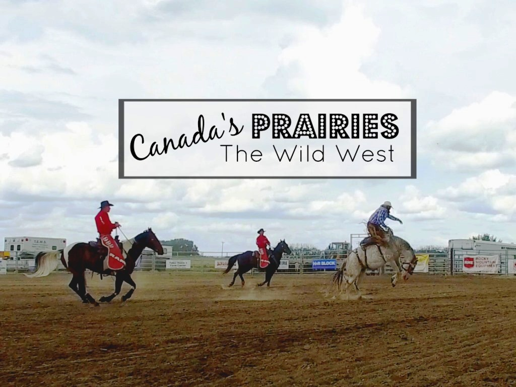 Canada Diary Part 13 – The Canadian Prairies