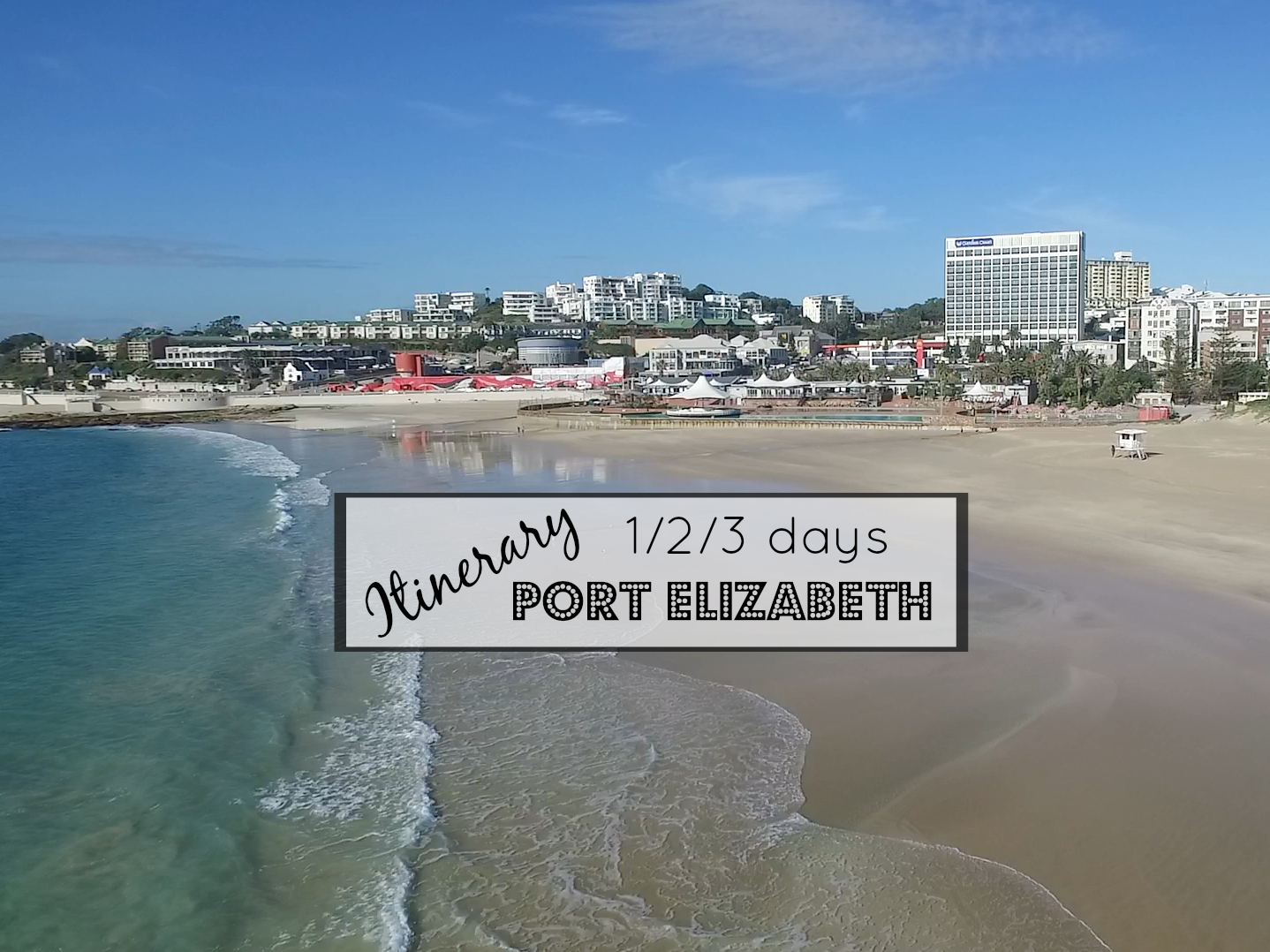 Things To Do In Port Elizabeth – 1, 2 and 3 Day Itinerary