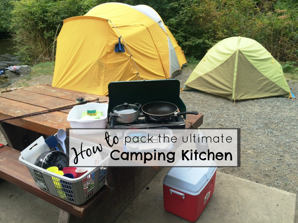 How to pack the ultimate camping kitchen – An unhappy camper's guide to happy camping