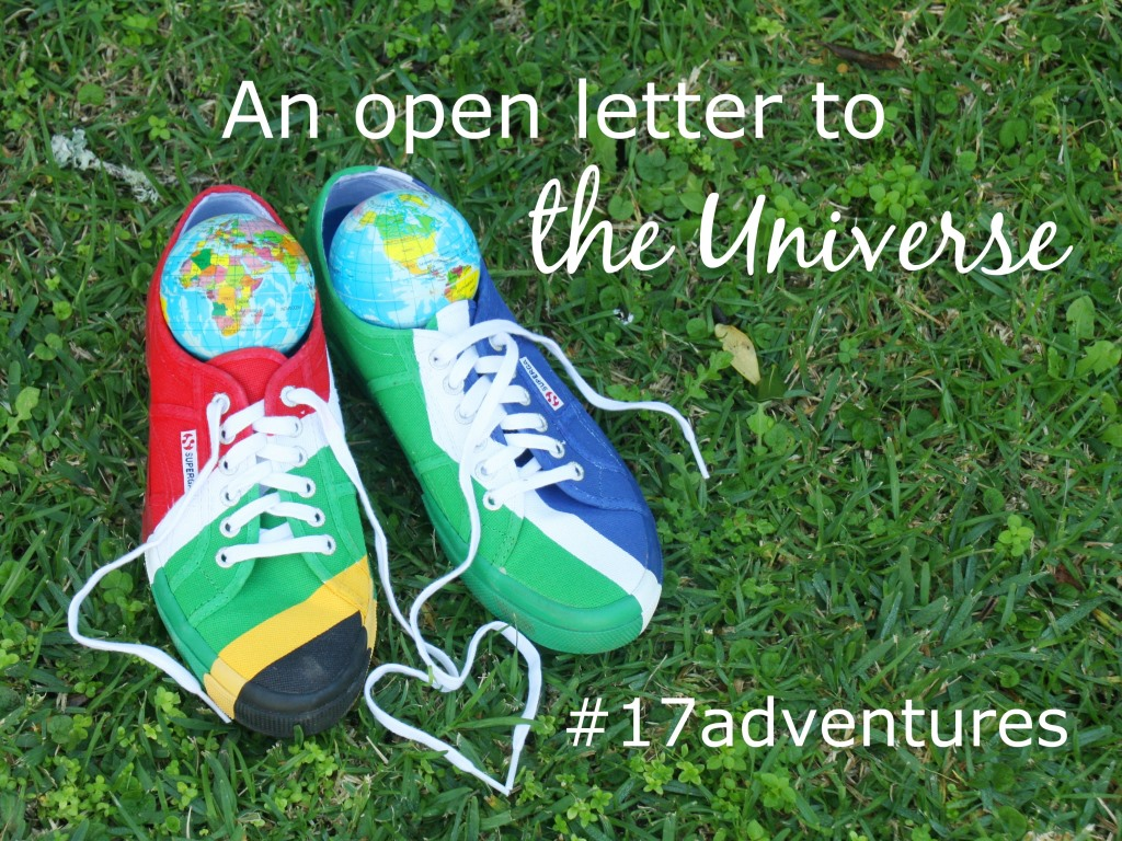 An Open Letter to the Universe #17adventures
