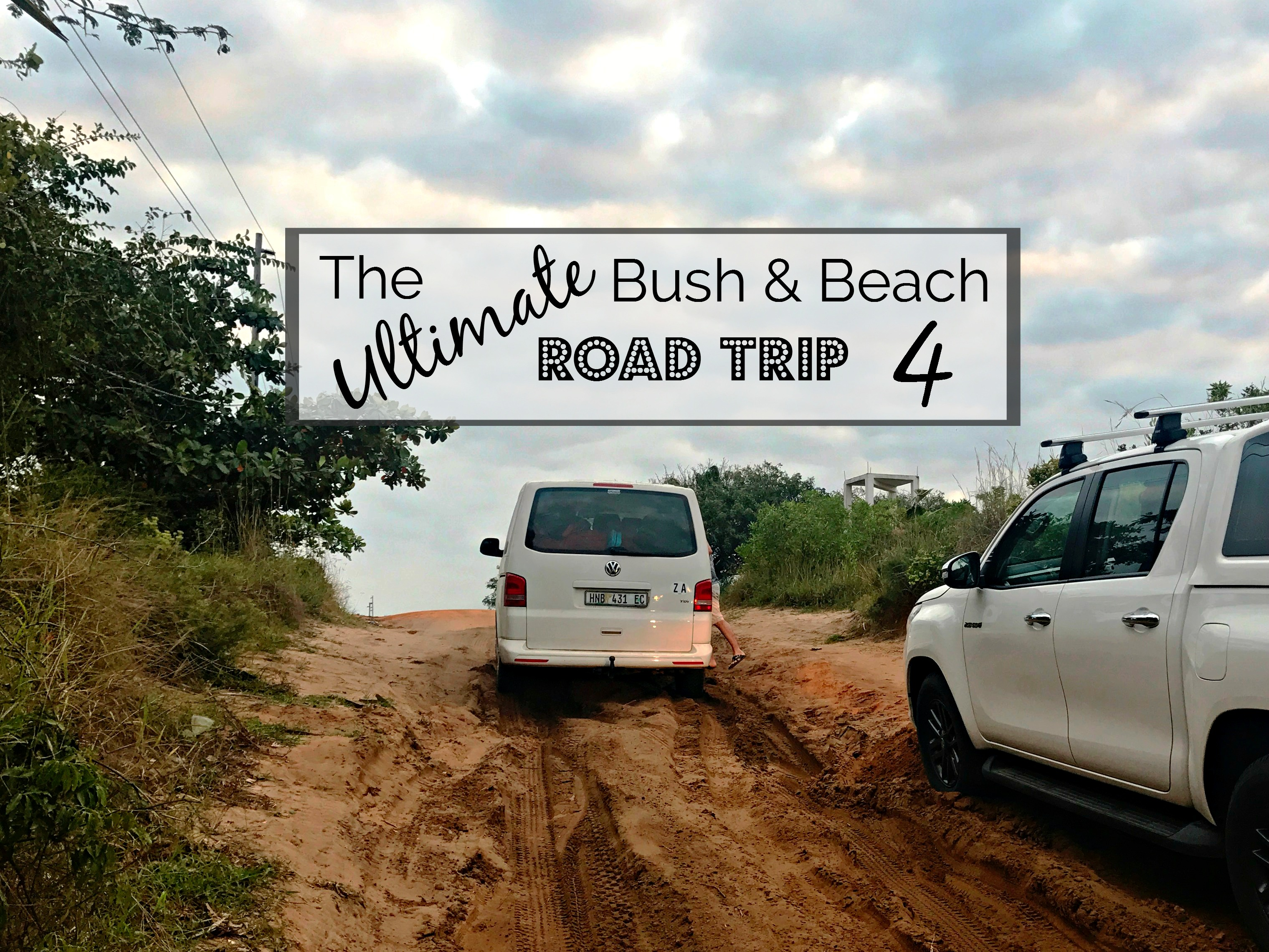 The Ultimate Bush and Beach Road Trip to Kruger and Mozambique (Part 4)