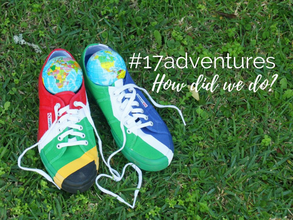#17Adventures – How Did We Do?
